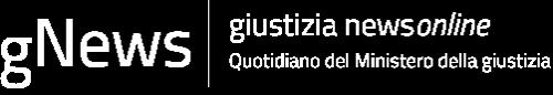 gNews Giustizia news online – Quotidiano del Ministero della giustizia